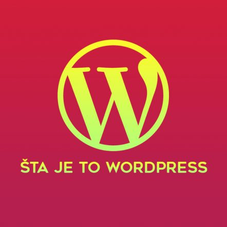 Šta je WordPress, kako se koristi?